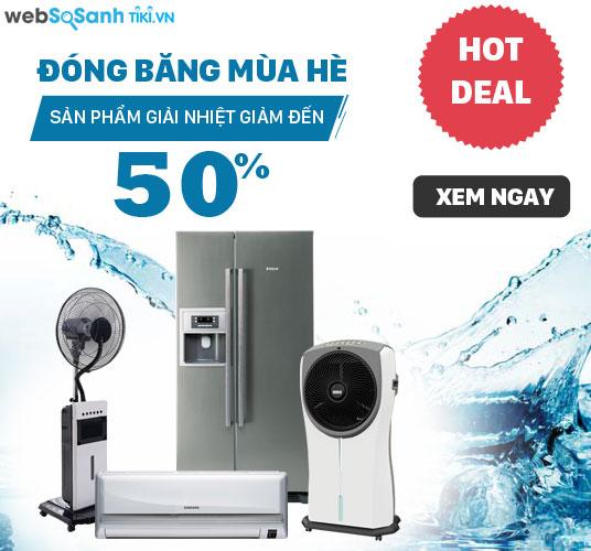 [ Tiki.vn ] Sản phẩm giải nhiệt giảm đến 50%. Áp dụng duy nhất lần này tại Tiki. XEM NGAY !