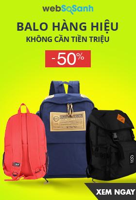 [ Websosanh.vn ] Balo hàng hiệu - Không cần tiền triệu. Giảm giá lên đến 50%. Click XEM NGAY!