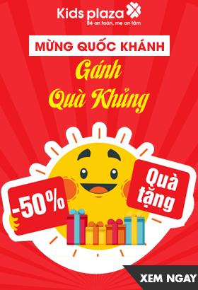 [ Kidsplaza.vn ] Mừng quốc khánh - Gánh quà khủng. Giảm giá lên đến 50%. Click XEM NGAY!