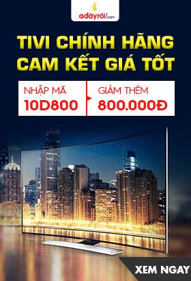 [ Adayroi.com ] Tivi chính hãng giá tốt - Ưu đãi lên đến 50%. Click XEM NGAY!