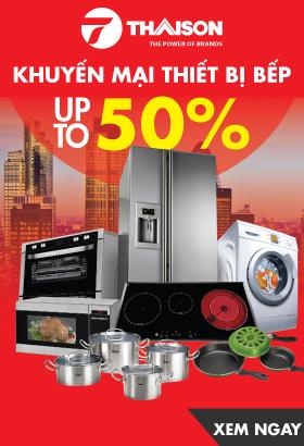 [ Bepthaison.vn ] Thiết bị bếp cao cấp nhập khẩu - Khuyến mãi đến 50%. Click XEM NGAY!