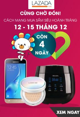 [ Lazada.vn ] Cách mạng mua sắm siêu hoành tráng. Từ ngày 12 - 15/12. CLICK XEM NGAY!