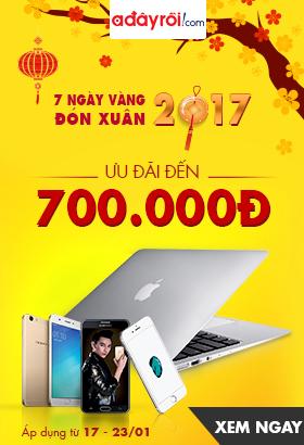 [ Adayroi.com ] 7 ngày vàng đón xuân 2017. Ưu đãi đến 700.000đ. Click XEM NGAY!